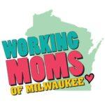 Working Moms of Milwaukee